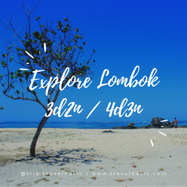 TRIP TRAVELNATIC GOES TO LOMBOK